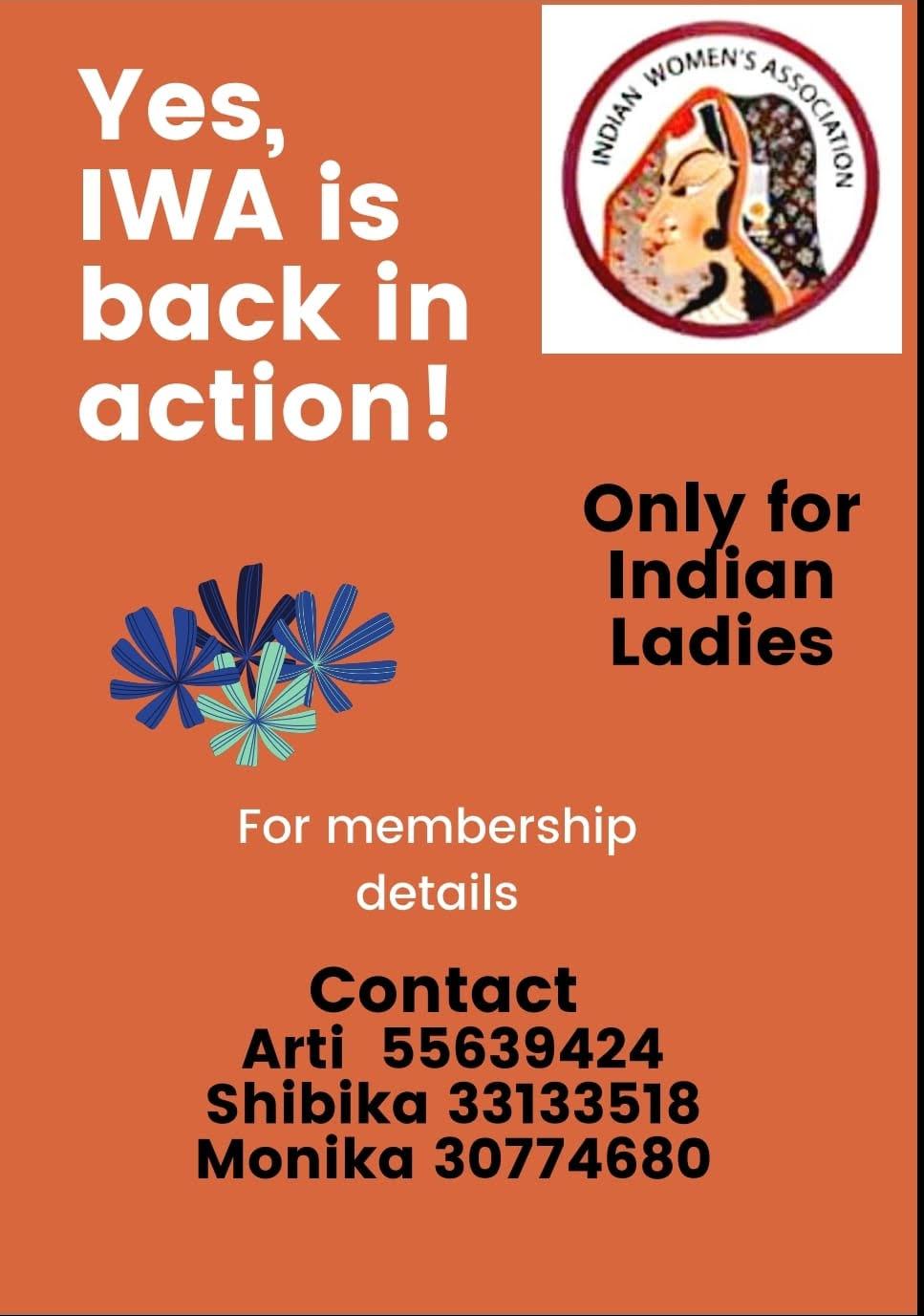 JOIN IWA ! INVITING INDIAN LADIES FOR MEMBERSHIPS Contact Arti @ 55639424, Shibika @ 33133518, Monika @ 30774680